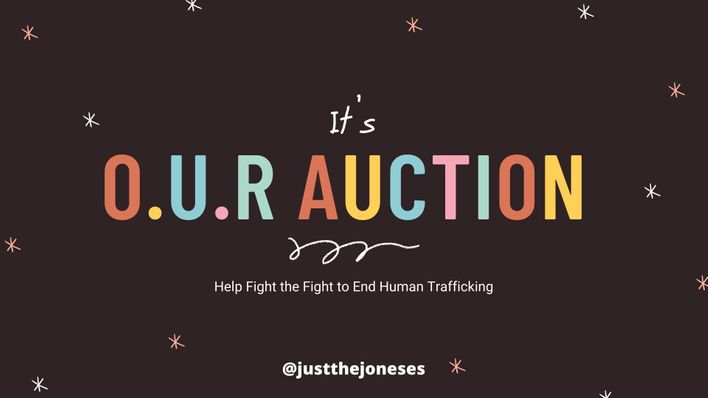 Just the Joneses- it's O.U.R. Auction