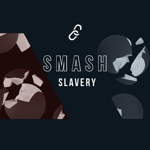 SMASH SLAVERY