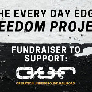 The Every Day Edge Freedom Project