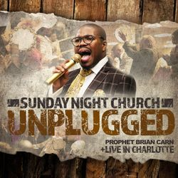 Sunday Night Church: UNPLUGGED