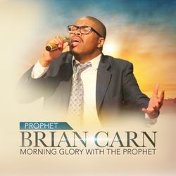 Morning Glory with the Prophet - Prayer CD