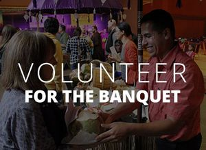 Volunteer for the banquet