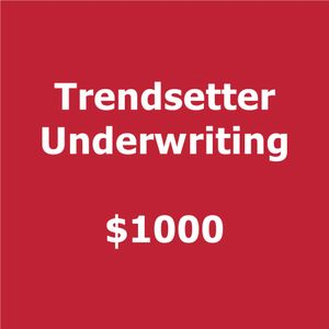 Trendsetter 2018 Smartly Dressed  Underwriting