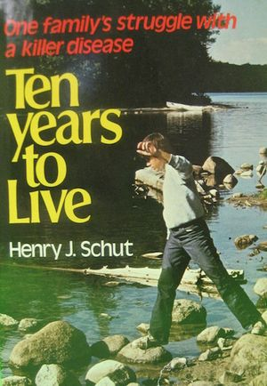 Ten Years to Live