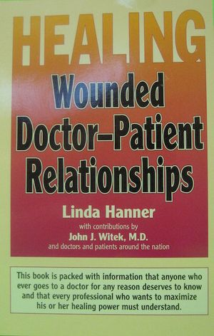 Healing Wounded Doctor-Patient Relationships