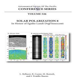 Vol. 526- Solar Polarization Workshop 8