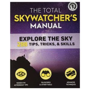 The Total Skywatcher's Manual - 2nd Edition