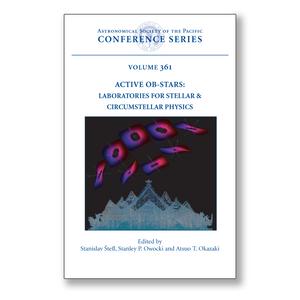 Vol. 361 – Active OB-Stars: Laboratories for Stellar and Circumstellar Physics