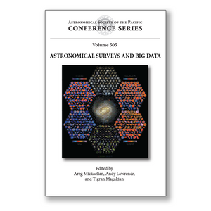 Vol. 505 – Astronomical Surveys and Big Data