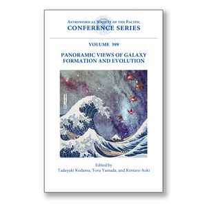 Vol. 399 – Panoramic Views of Galaxy Formation and Evolution