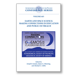 Vol. 443 – Earth and Space Science: Making Connections in Education and Public Outreach