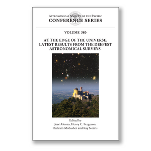 Vol. 380 – At the Edge of the Universe: Latest Results from the Deepest Astronomical Surveys