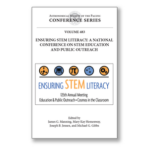 Vol. 483 – Ensuring STEM Literacy: A National Conference on STEM Education and Public Outreach