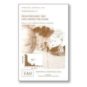 Vol. 213 – Bioastronomy 2002: Life Among the Stars