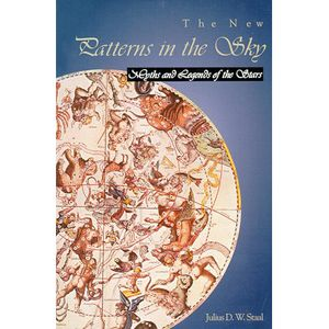 New price! The New Patterns In The Sky: Myths & Legends of the Stars