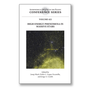 Vol. 422 – High Energy Phenomena in Massive Stars