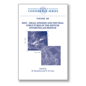 Vol. 365 – SINS — Small Ionized and Neutral Structures in the Diffuse Interstellar Medium
