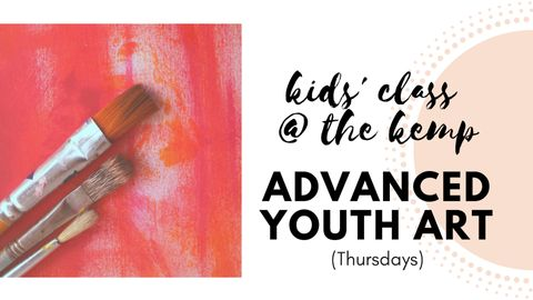 Youth: Advanced Youth Art (Monthly)