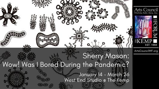 Sherry Mason: January 14 - March 26