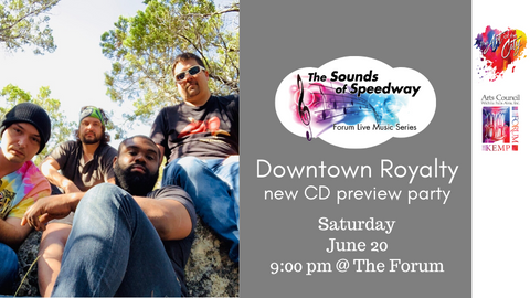 Sounds of Speedway: Downtown Royalty - June 20, 2020
