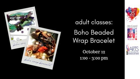 Adult: Boho Beaded Bracelet (October 12, 2019)