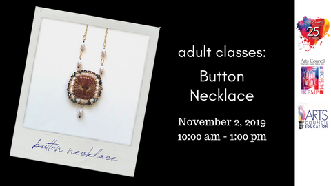 Adult: Button Necklace (November 2, 2019)