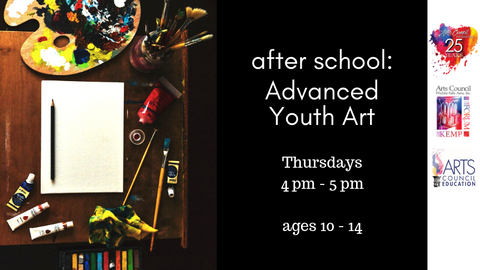 Youth: Advanced Youth Art (Monthly Registration)