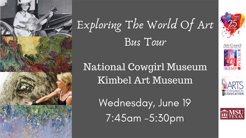 Exploring the World of Art- Bus Tour to Cowgirl Museum