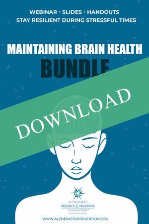 Maintaining Brain Health Webinar Bundle–DOWNLOAD IT NOW