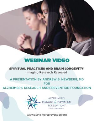 Spiritual Practices and Brain Longevity Webinar Recording
