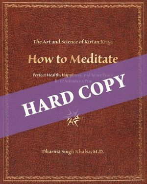 HARD COPY - How to Meditate Manual