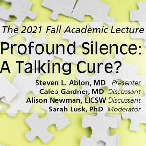 Profound Silence: A Talking Cure?