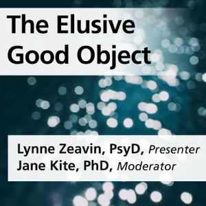 The Elusive Good Object