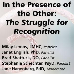In the Presence of the Other: The Struggle for Recognition