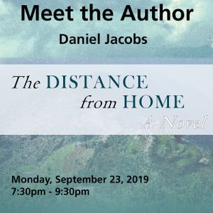 Meet The Author: The Distance from Home with Dan Jacobs, MD