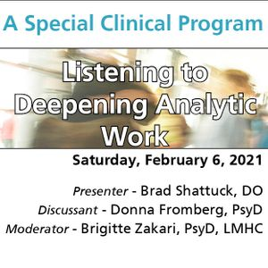 Listening to Deepening Analytic Work