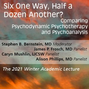 Six One Way, Half a Dozen Another? Comparing Psychodynamic Psychotherapy and Psychoanalysis