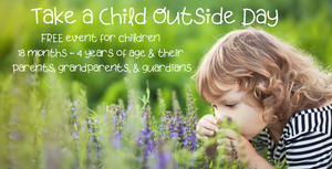 Take a Child Outside Free Event