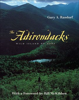 The Adirondacks: Wild Island of Hope