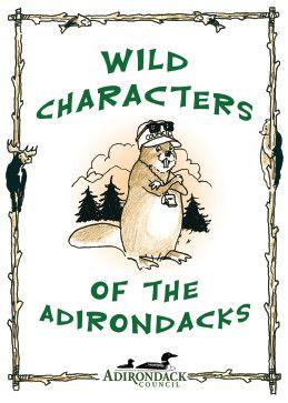 Wild Characters of the Adirondacks