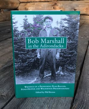 Bob Marshall in the Adirondacks