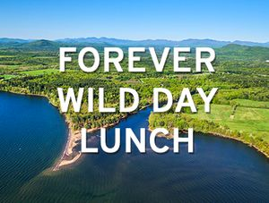 Forever Wild Day Lunch