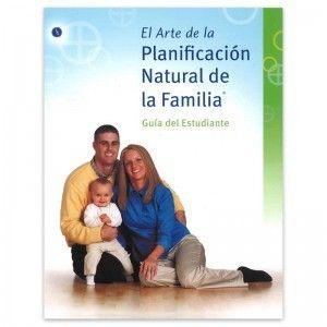 El Arte de la Planificacion Natural de la Familia - Guia del Estudiante