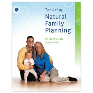 The Art of Natural Family Planning ® Student Guide