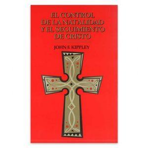 El Control de la Natalidad y el Seguimiento de Cristo