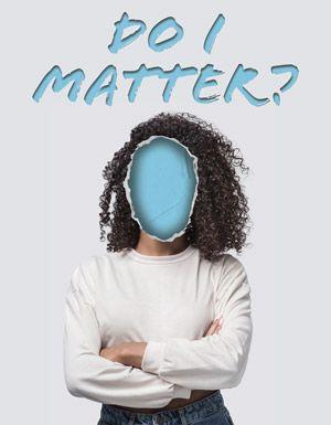 1. Do I Matter?