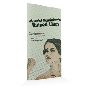 Marxist Feminism's Ruined Lives