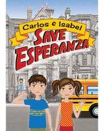 Carlos & Isabel Save Esperanza