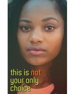 This is Not Your Only Choice (Street Magazine)
