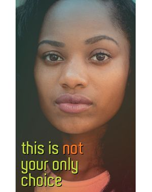 3. This is Not Your Only Choice (Street Magazine)